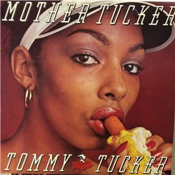 Tucker Tommy : Mother Tucker - LP