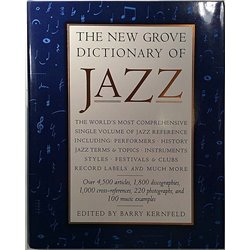 New Grove Dictionary of Jazz 1995 ISBN-13: 978-0312113575 Edited by Barry Kernfeld Used book